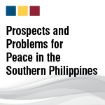 Briefing Paper: Prospects and Problems for Peace in the Southern Philippines