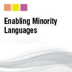 Enabling Minority Languages