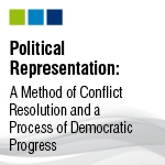 Political Representation: A Method of Conflict Resolution and a Process of Democratic Progress