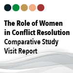 The Role of Women in Conflict Resolution  Comparative Study Visit Report, Ireland, 28th November – 2nd December 2013