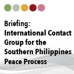Briefing: International Contact Group for the Southern Philippines Peace Process