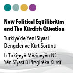 New Political Equilibrium and The Kurdish Question