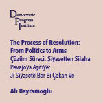 The Process of Resolution: from Politics to Arms