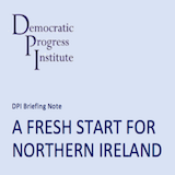 DPI Briefing Note: A Fresh Start for Northern Ireland